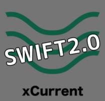 リップル社の「xCurrent(エックス・カレント)」が「SWIFT2.0」と宣言!?